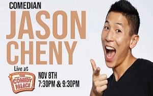 Comedy: Jason Cheny