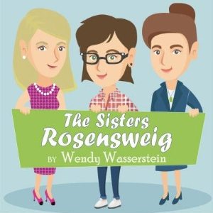 Stage: The Sisters Rosensweig