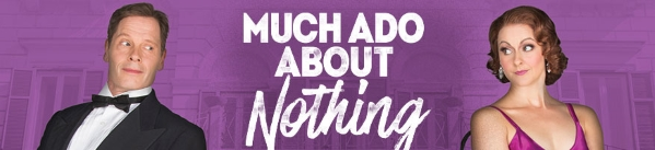 Stage: Much Ado About Nothing