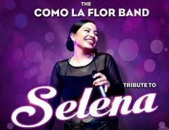 Music: The Como La Flor Band - A Tribute to Selena