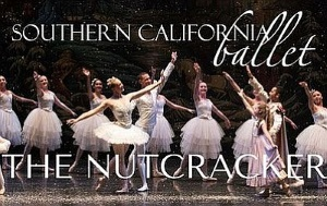 Southern California Ballet: The Nutcracker