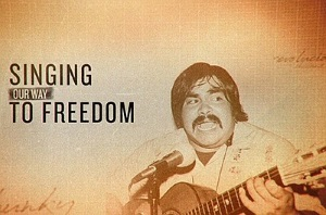 Film: Singing Our Way To Freedom