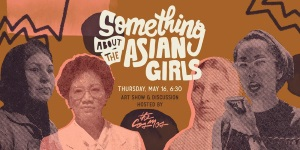 Art Show & Discussion: Something about the Asian Girls