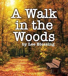 Stage: A Walk in the Woods