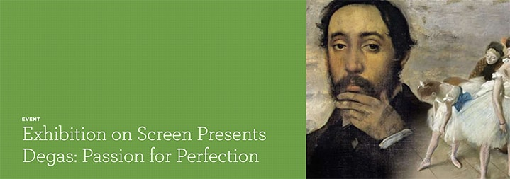 Film: Degas, Passion for Perfection