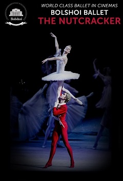 Film: Bolshoi Ballet's 'The Nutcracker'